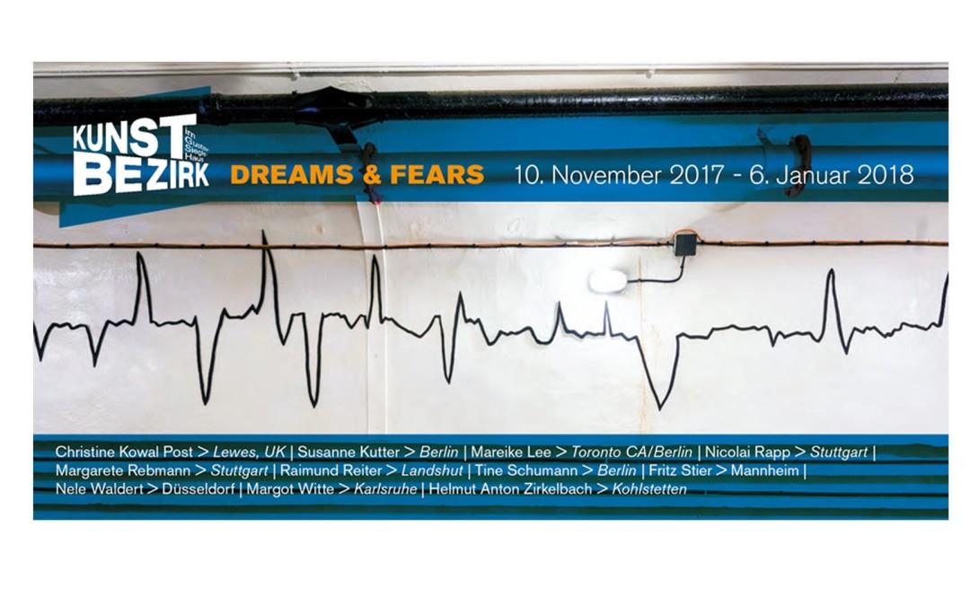 """""""dreams & fears"""""""